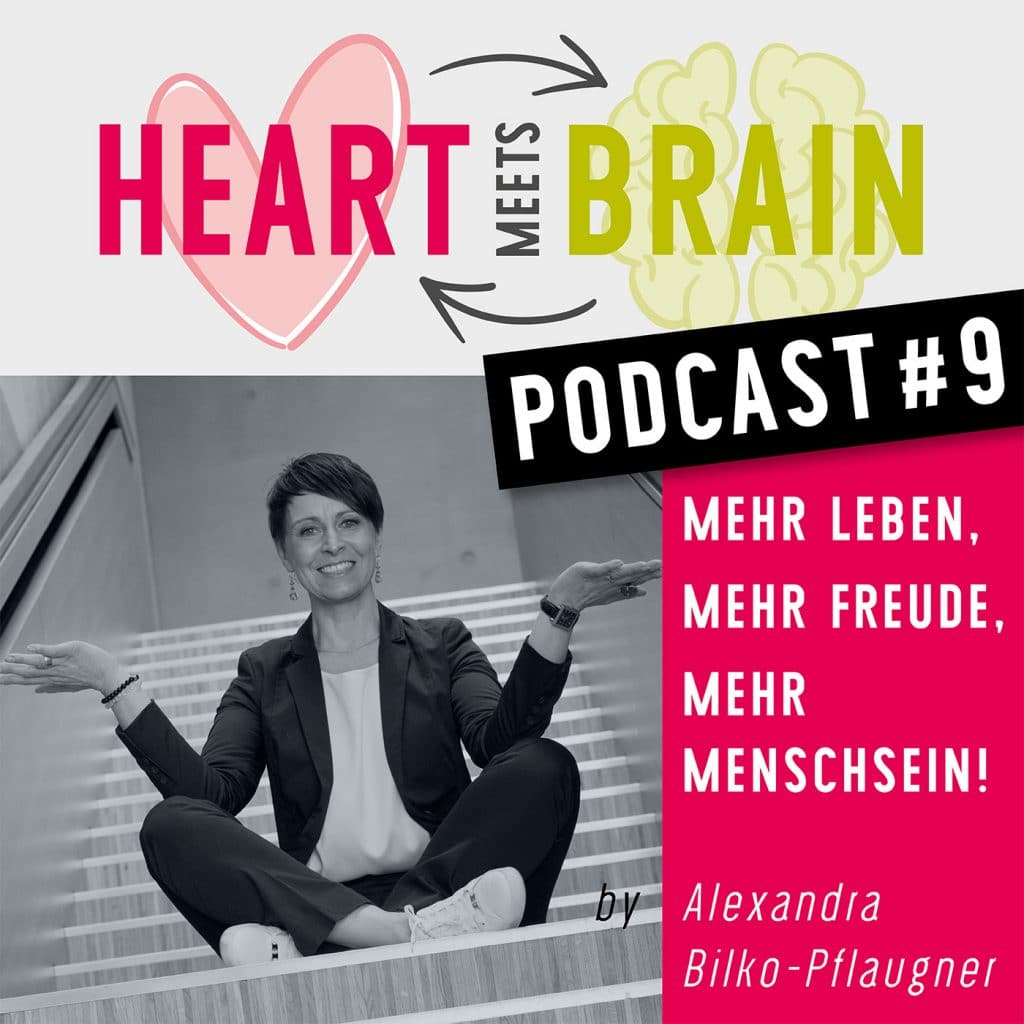 HEART meets BRAIN – PODCAST – Folge 9