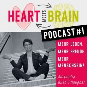 HEART meets BRAIN – PODCAST – Folge 1