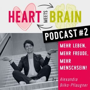 HEART meets BRAIN – PODCAST – Folge 2