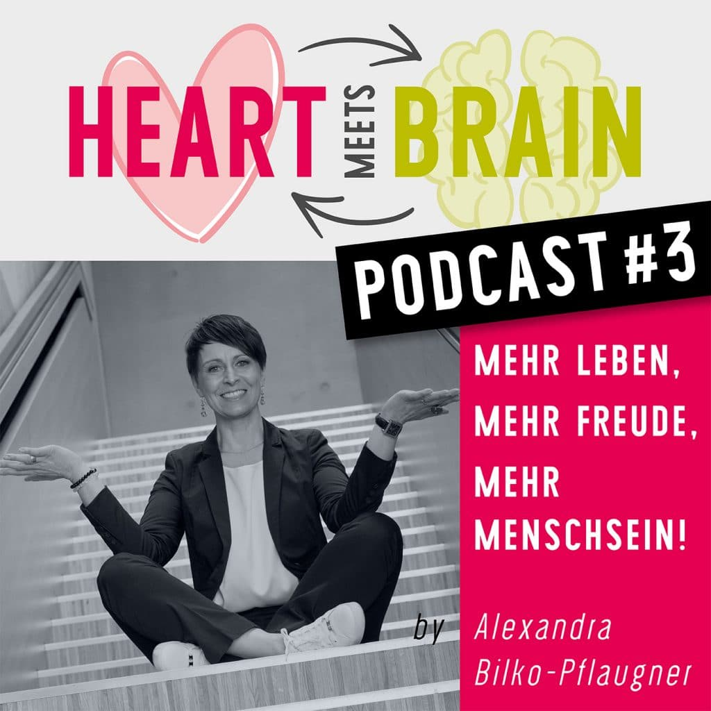 HEART meets BRAIN – PODCAST – Folge 3
