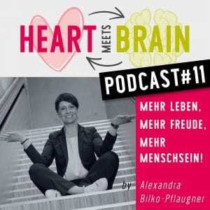 HEART meets BRAIN – PODCAST – Folge 11