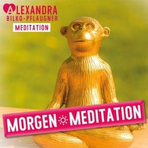 Alexandra Bilko-Pflaugner: Morgenmeditation